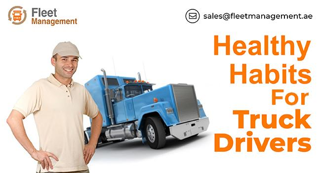 Healthy Habits For Truck Drivers
