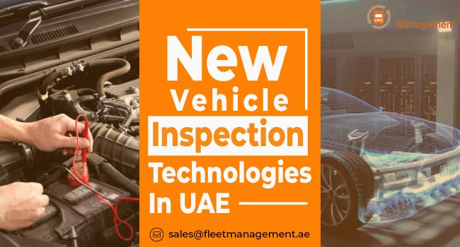 New-Vehicle-Inspection-Technologies-in-UAE (2)