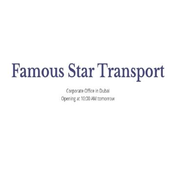 Famous Star Transport | transport companies in dubai