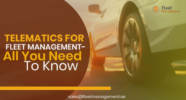 telematics-for-fleet-management-all-you-need-to-know