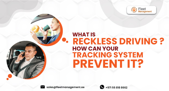 What-Is-Reckless-Driving-How-Can-Your-Tracking-System-Prevent-It