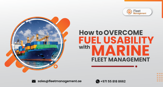 How-To-Overcome-Fuel-Usability-With-Marine-Fleet-Management